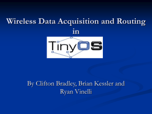Wireless Data Acquisition and Routing in Tiny OS