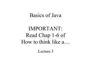 Lecture 3 – Basics of Java
