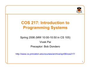 COS 217: Introduction to Programming Systems Vivek Pai