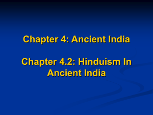 Chapter 4: Ancient India Chapter 4.1: The Indus and Ganges