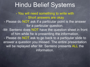 Hindu Belief Systems - You will need something to write with