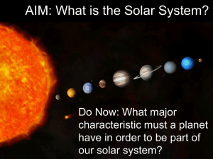 AIM: What is the Solar System?