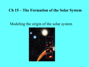 Ch 15 – The Formation of the Solar System