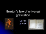 Fox on Newton`s Law of Universal Gravitation