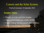 Comets and the Solar System Practical Astronomy: 16 September