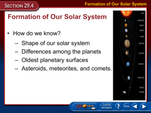 Formation of Our Solar System Formation of Our