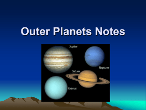Outer Planets Notes The Outer Planets Gas Planets