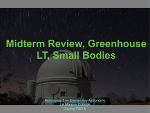 Midterm Review, Greenhouse LT, Small Bodies Astronomy 1 — Elementary Astronomy