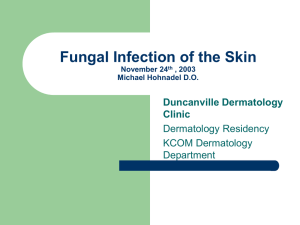 Superficial Fungal Infection