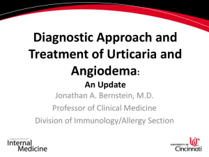 Diagnostic Approach and Treatment of Urticaria and