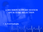 A Decision Support System on Suture Selection (2003)