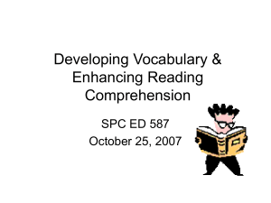 Developing Vocabulary & Enhancing Reading Comprehension