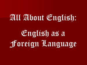 All About English? Day 2: Foreign Language