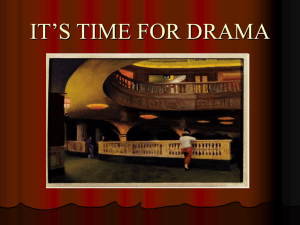 IT`S TIME FOR DRAMA