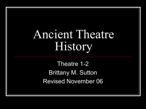 Theatre History Notes - Ancient Theatre History