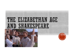 The Elizabethan Age and Shakespeare