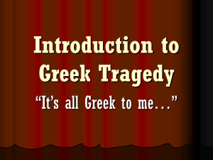 Intro to Greek Tragedy Powerpoint
