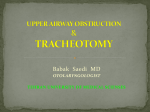 UPPER AIRWAY OBSTRUCTION & TRACHEOTOMY