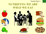 NUTRIENTS: WE ARE WHAT WE EAT