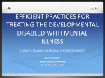 Efficient Practices for Treating the Developmental Disabled