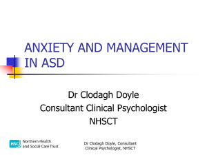 ANXIETY AND MANAGEMENT IN ASD - Living and Learning Together