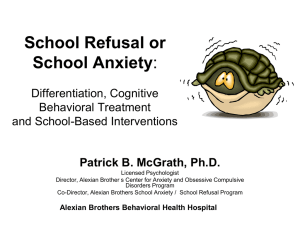 School Refusal or School Anxiety: Differentiation