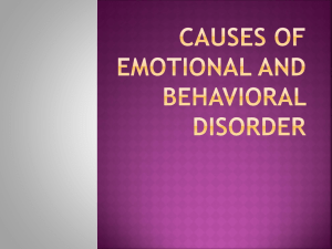 Causes of Emotional and Behavioral Disorder