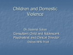 Children and Domestic Violence Dr Joanna Sales