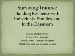 Surviving Trauma: The Impact on Individuals, Families, and
