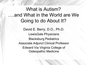 What is Autism and What in the World are We Going to do