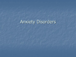 Anxiety Disorders - Terri L. Weaver, Ph.D.