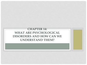 chapter 14: what are psychological disorders and how can we