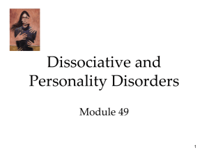 Module 49 - DID and Personality disorders
