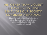 Other than violent behaviors, list five behaviors our society considers