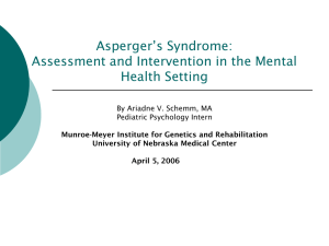 Asperger`s Syndrome - University of Nebraska Medical Center