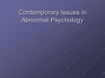 Contemporary Issues in Abnormal Psychology