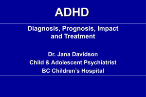 ADHD General Talk Diagnosis & Treatment