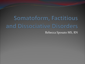 Somatoform, Factitious and Dissociative Disorders