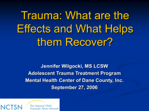 Trauma: Its Effects on Children and Adolescents
