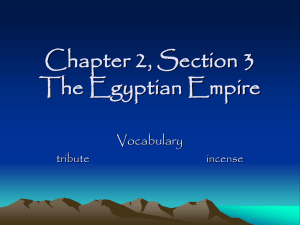 Chapter 2, Section 3 The Egyptian Empire