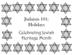 Judaism 101: Holidays - Department of Resident Life