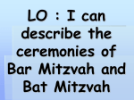 LO : I can describe the ceremonies of Bar Mitzvah and Bat Mitzvah