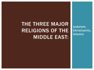 The Three Major Religions Of the Middle East:
