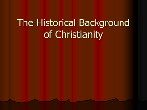 The Historical Background of Christianity