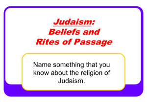 Judaism: Beliefs and Rites of Passage