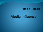 What is media Influence?