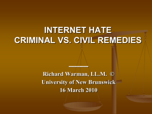 Internet Hate: Criminal vs. Civil Remedies