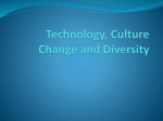 Technology, Culture Change and Diversity