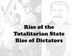 Rise of the Totalitarian State Rise of Dictators