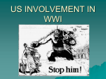 US INVOLVEMENT IN WWI - American History I and II